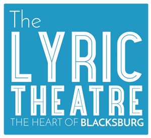The Lyric Theatre HEART Of Blacksburg