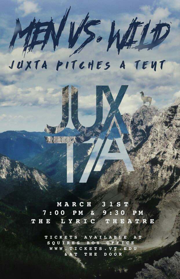 Juxtaposition: Men vs. Wild, Juxta Pitches a Tent (Spring Concert ...