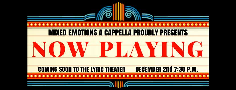 "Mixed Emotions presents ""Now Playing"" A Capella Concert"